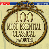 Play & Download 100 Most Essential Classical Favorites by Various Artists | Napster