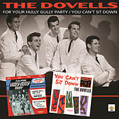 Play & Download For Your Hully Gully Party/You Can't Sit Down by The Dovells | Napster