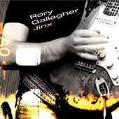 Play & Download Jinx by Rory Gallagher | Napster