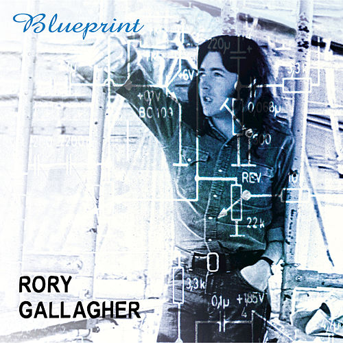 Play & Download Blueprint by Rory Gallagher | Napster