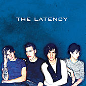 Play & Download The Latency by The Latency | Napster