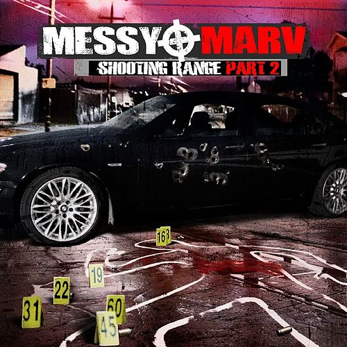 Messy Marv - Shooting Range Part 2 by Various Artists