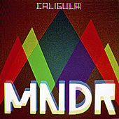 Play & Download Caligula by MNDR | Napster