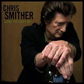 Play & Download Leave the Light On by Chris Smither | Napster