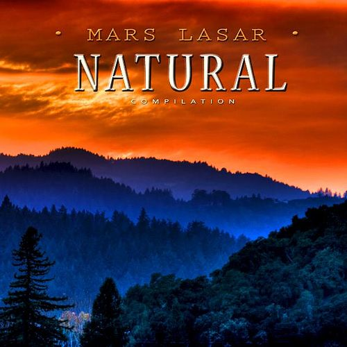 Play & Download Natural by Mars Lasar | Napster