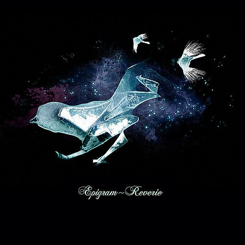 Play & Download Reverie by Epigram | Napster
