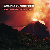 Montezuma / Frenetica by Wolfgang Gartner
