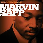 Beginnings by Marvin Sapp
