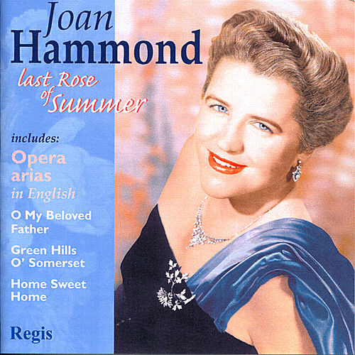Play & Download Last Rose of Summer by Joan Hammond | Napster