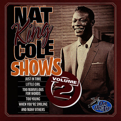 Nat King Cole Shows, Vol. 2 by Nat King Cole