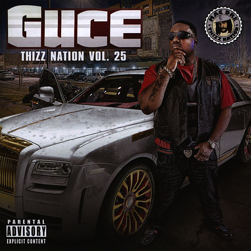 Play & Download Guce - Thizz Nation Vol. 25 by Guce | Napster