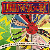 Lucha VaVoom - Boogaloo Con Señor Amor by Various Artists