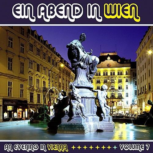 Ein Abend In Wien (An Evening in Vienna) Volume 7 by Various Artists