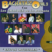 Bachatazo, Vol. 3 by Various Artists