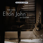 Play & Download The Hits of Elton John on Guitar by Doug Smith | Napster