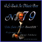 Play & Download Bach In Musical Box 79 / Cello Suite No.2 BWV1008 by Shinji Ishihara | Napster