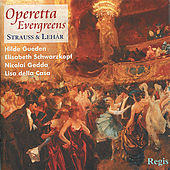 Play & Download Strauss & Lehár: Operetta Evergreens by Various Artists | Napster