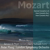 Play & Download Mozart: Clarinet Concerto in A, Horn Concerto No. 1, Horn Concerto No. 3 by London Symphony Orchestra | Napster