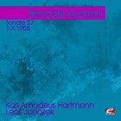 Hartmann: Sonate 27 -  Janáček: 1.X.1905 (Digitally Remastered) by Benedikt Koehlen