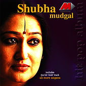 Play & Download Ali More Angana by Shubha Mudgal | Napster