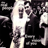 Play & Download Every Vision Of You by The Real People | Napster