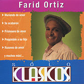 Play & Download Sólo Clasicos by Farid Ortiz | Napster