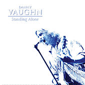 Play & Download Standing Alone by Danny Vaughn | Napster