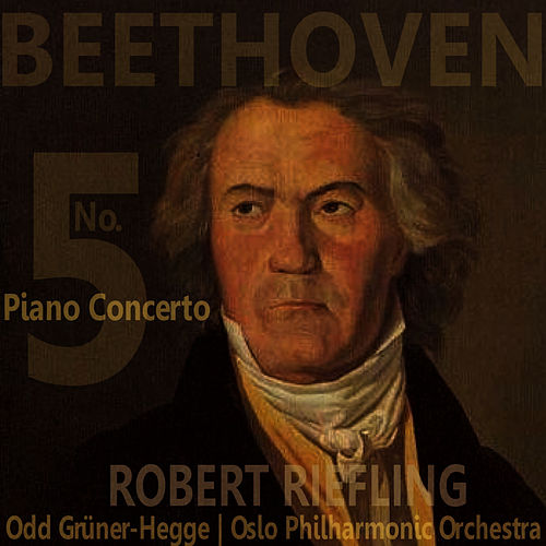 Play & Download Beethoven: Piano Concerto No. 5 in E-Flat, Op. 73 by Oslo Philharmonic Orchestra | Napster