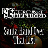 Santa Hand Over That List Single by Thom Shepherd