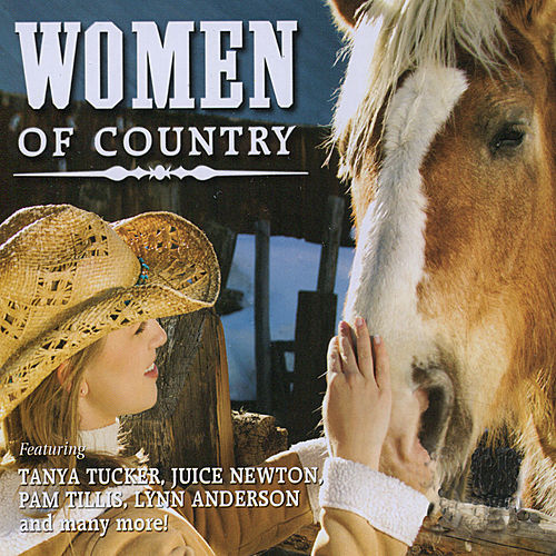 Play & Download Women of Country by Various Artists | Napster