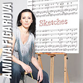 Play & Download Sketches by Amina Figarova | Napster