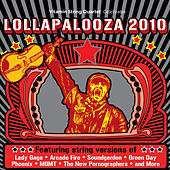 Play & Download Vitamin String Quartet Tribute to Lollapalooza 2010 by Vitamin String Quartet | Napster