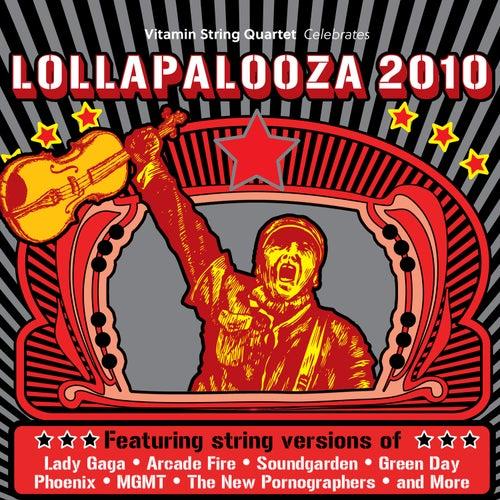 Play & Download Vitamin String Quartet Tribute to Lollapalooza 2010 by Vitamin String Quartet | Napster