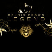 Legend by Dennis Brown