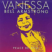 Peace Be Still by Vanessa Bell Armstrong