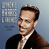Play & Download Wynonie Harris  & Friends Vol 1 by Various Artists | Napster