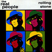 Play & Download Rolling Stone by The Real People | Napster