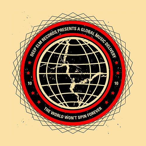 Play & Download Deep Elm Sampler No. 10 'The World Won't Spin Forever' by Various Artists | Napster