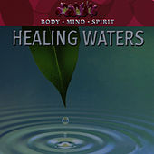 Healing Waters by Christopher West