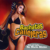 Bachatas Callejeras by Various Artists