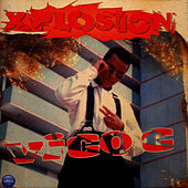 Play & Download Xplosion by Vico C | Napster