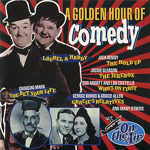 Play & Download A Golden Hour Of Comedy by Various Artists | Napster