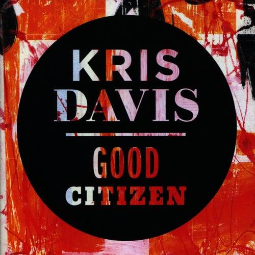 Good Citizen by Kris Davis