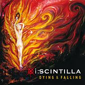 Play & Download Dying & falling by i:scintilla | Napster