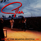 Live At  The Reading Festival 1981 by Gillan
