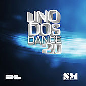 Uno Dos Dance 2.0 - EP by Various Artists