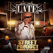 Street Product - EP by Late