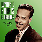 Wynonie Harris  & Friends Vol 2 by Various Artists