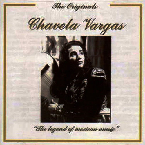 Play & Download The Legend of Mexican Music by Chavela Vargas | Napster