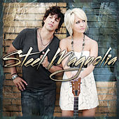 Play & Download Steel Magnolia by Steel Magnolia (Country Pop) | Napster